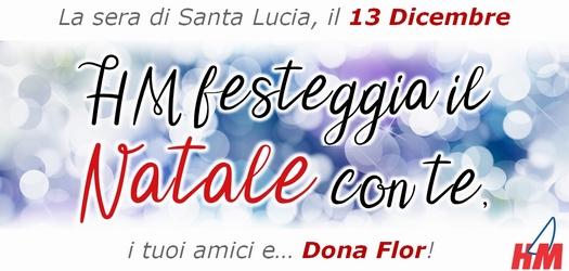 HM festeggia il Natale con te il 13 Dicembre, Santa Lucia!