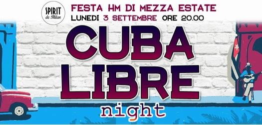 CUBA LIBRE night: Lunedì 3 Settembre allo Spirit!